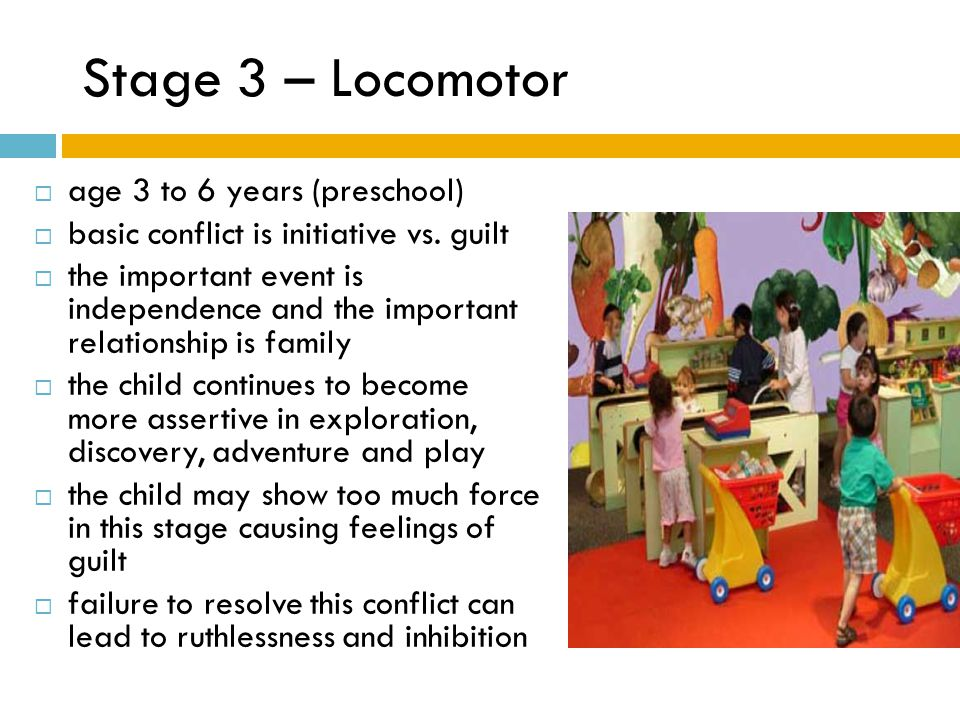 Stage 3 – Locomotor age 3 to 6 years (preschool)