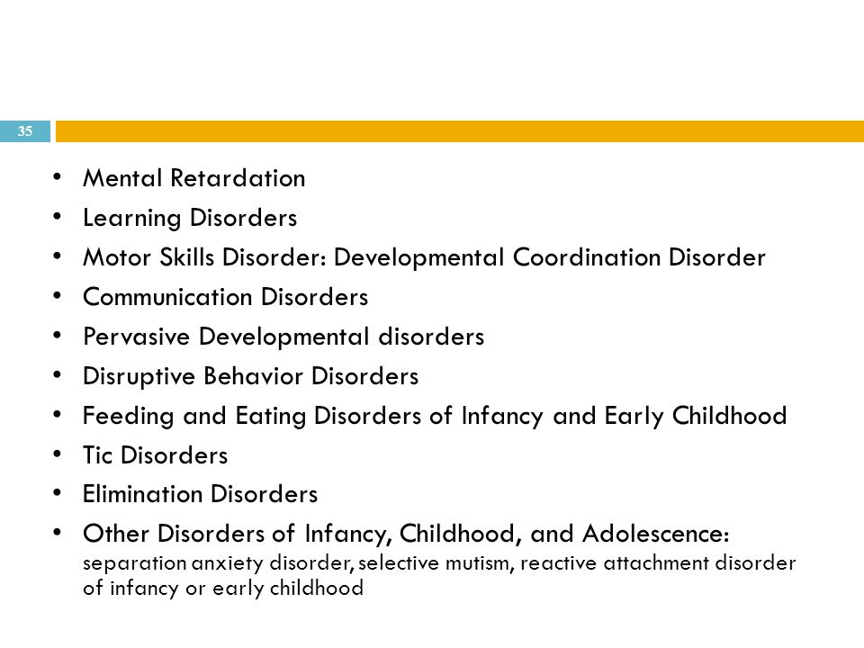 Disorders of Infancy, Childhood, and Adolescent