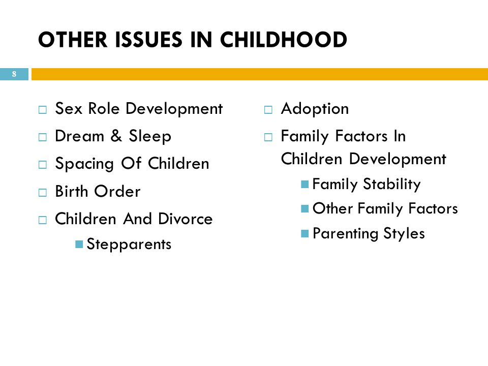 OTHER ISSUES IN CHILDHOOD