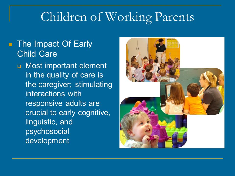 the impact of working parents on