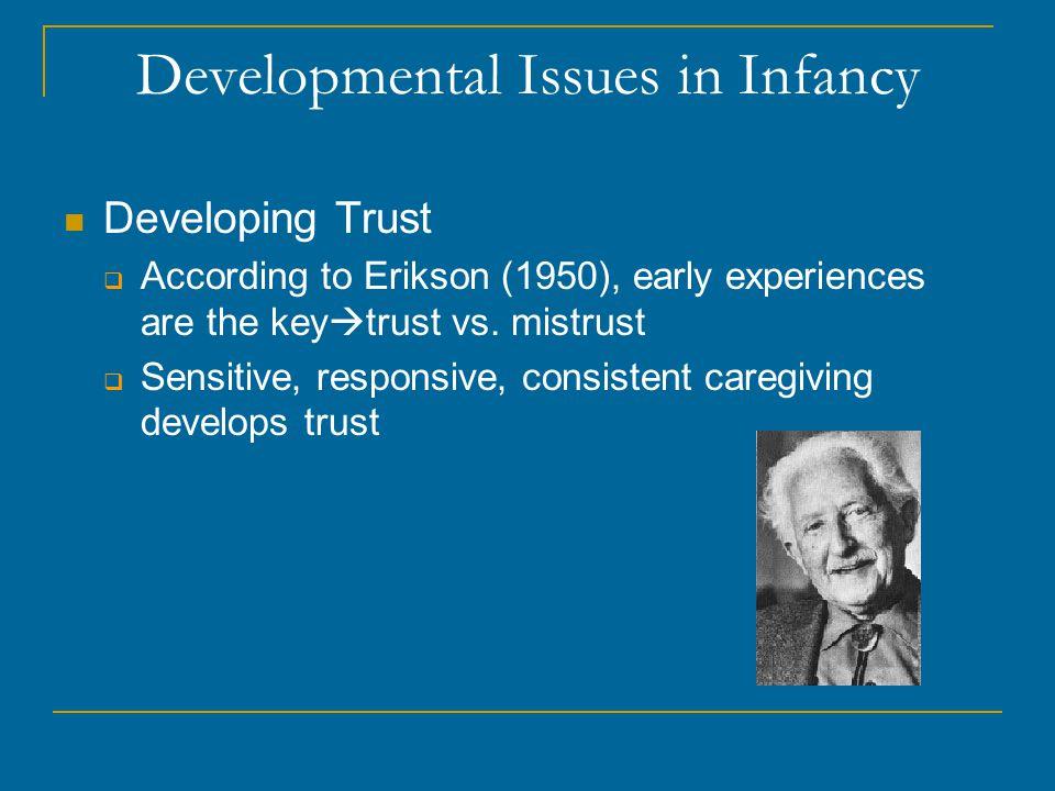 Developmental Issues in Infancy