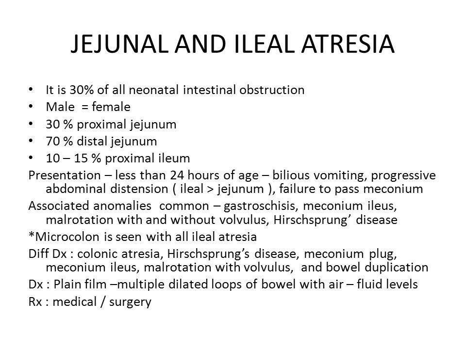 JEJUNAL AND ILEAL ATRESIA