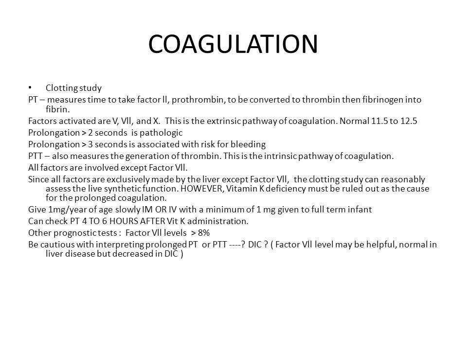 COAGULATION Clotting study