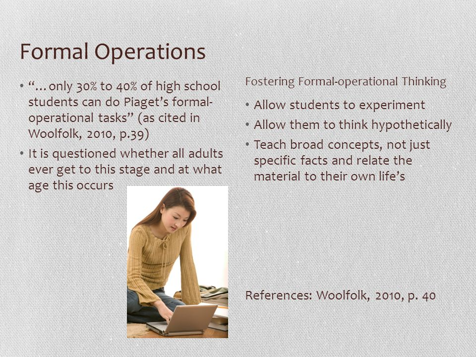 Formal Operations Fostering Formal-operational Thinking.