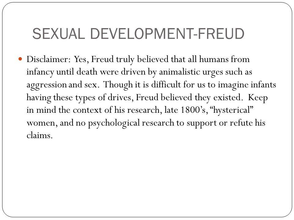 SEXUAL DEVELOPMENT-FREUD