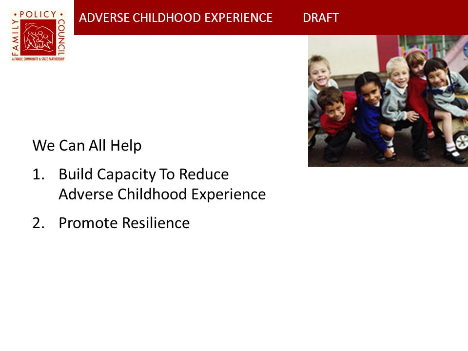 Build Capacity To Reduce Adverse Childhood Experience