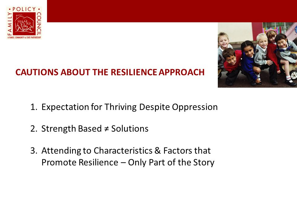 Cautions about the resilience approach