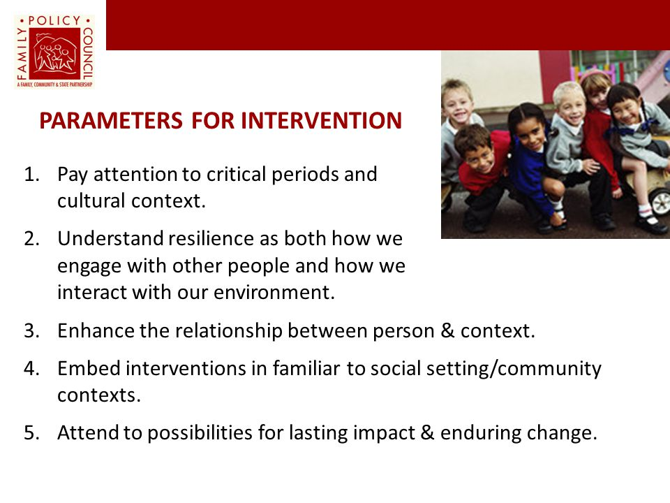 PARAMETERS FOR INTERVENTION