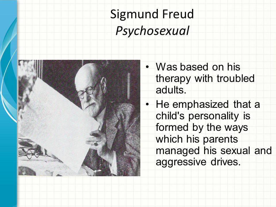 Sigmund Freud Psychosexual