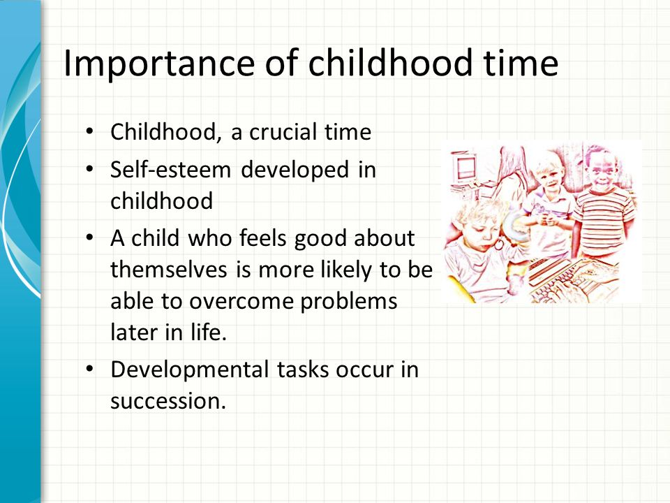 Importance of childhood time