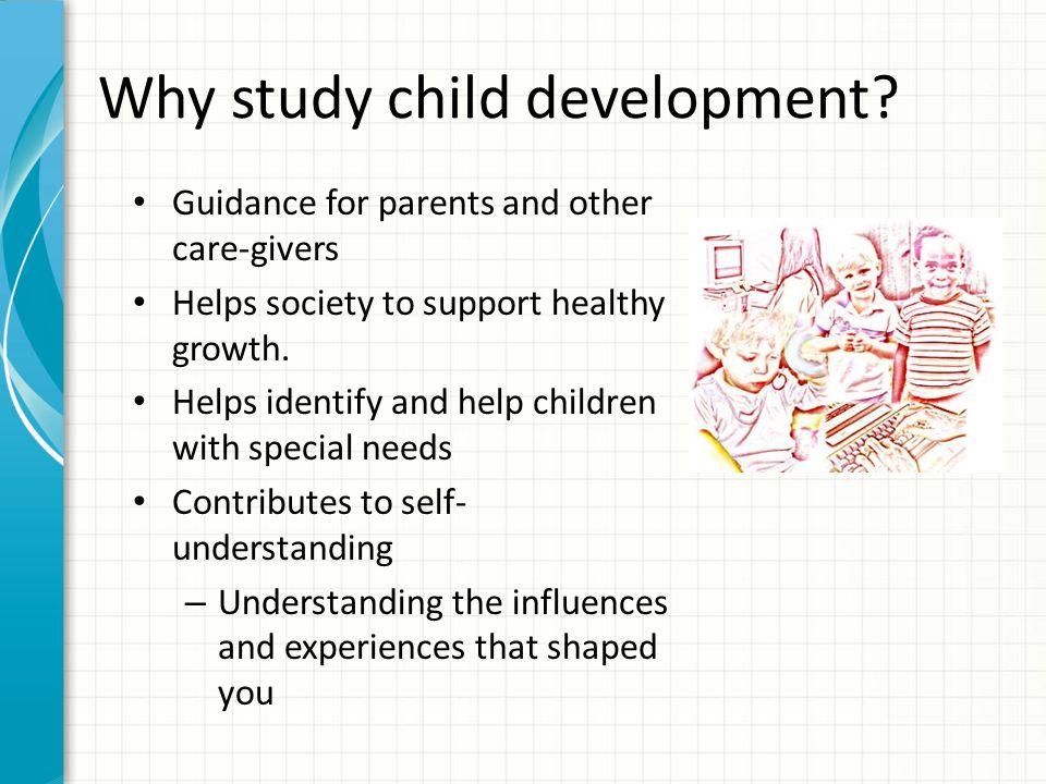 Why study child development