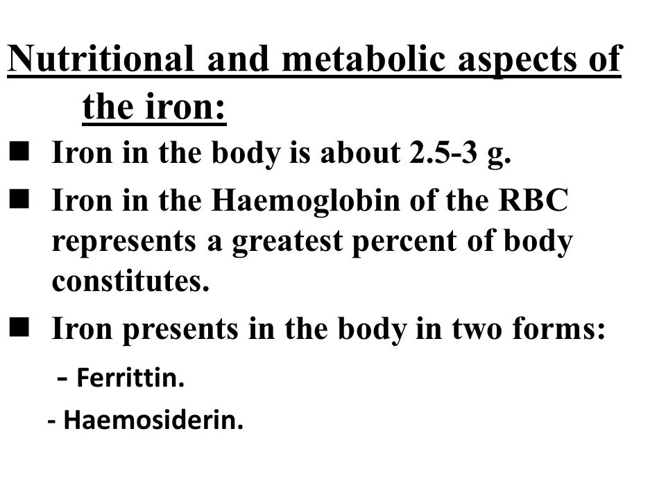 Nutritional and metabolic aspects of the iron: