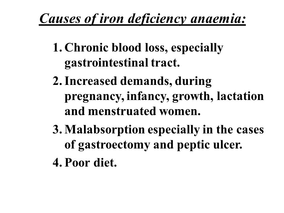 Causes of iron deficiency anaemia:
