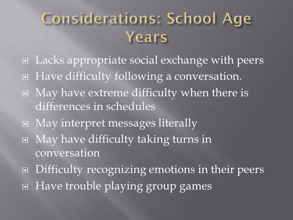 Considerations: School Age Years