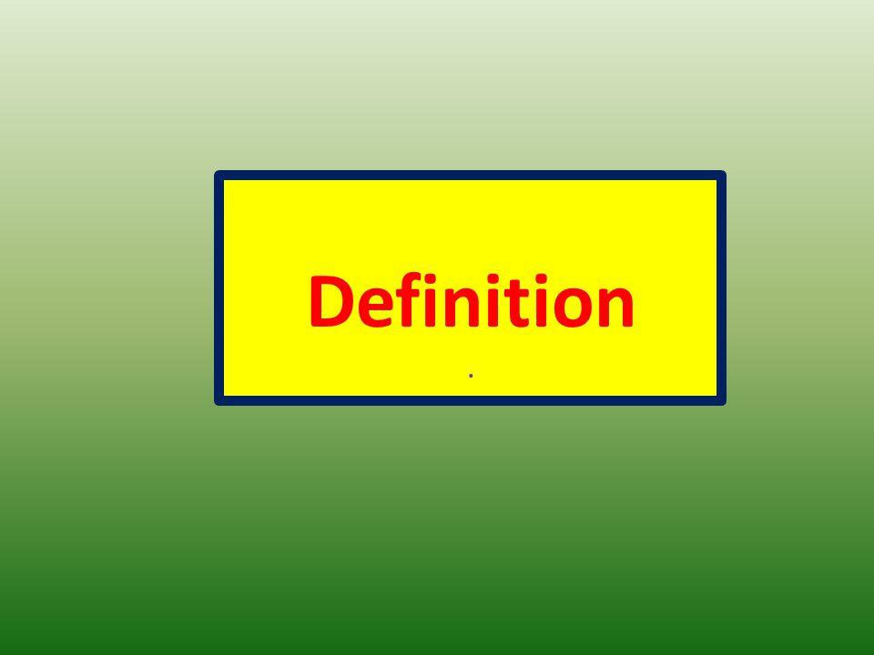 Definition .