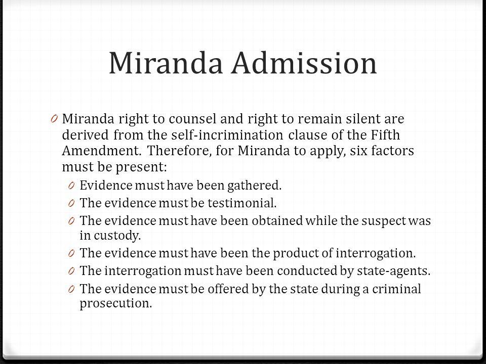 Miranda Admission