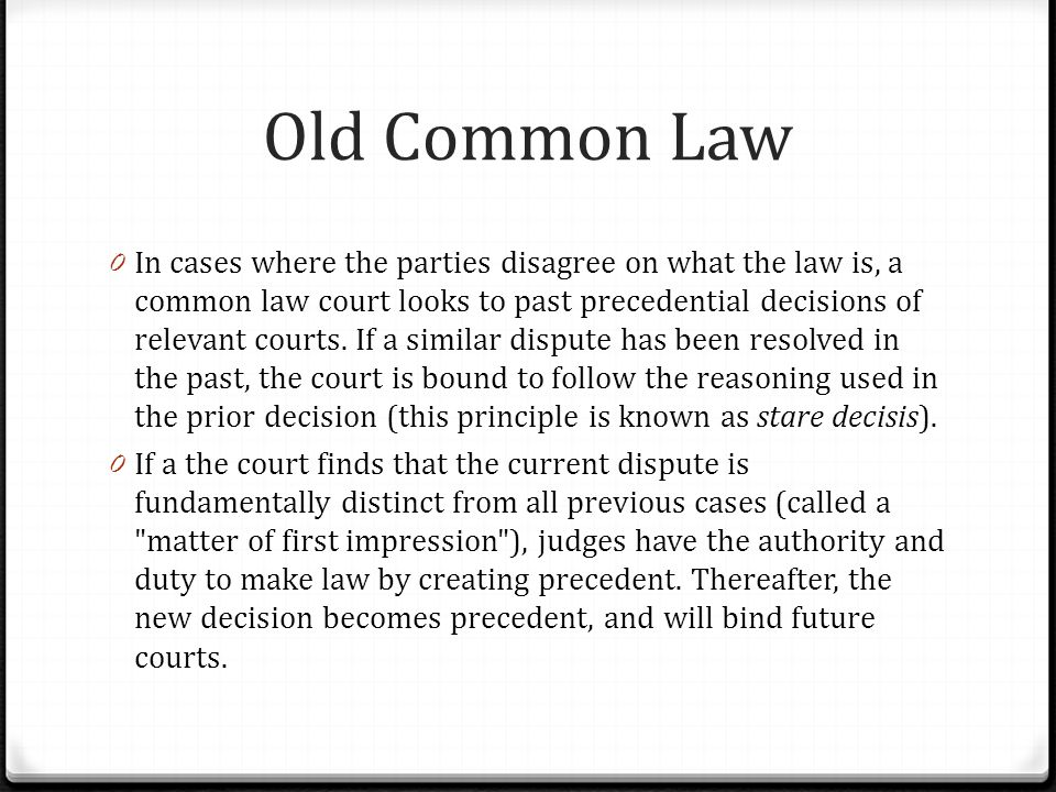 Old Common Law