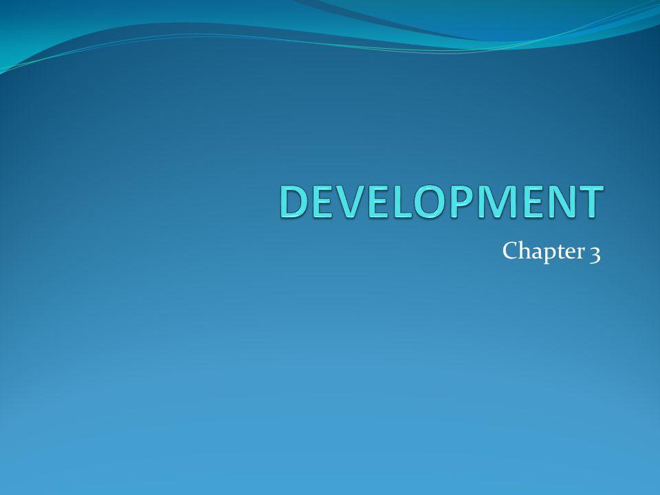 DEVELOPMENT Chapter 3