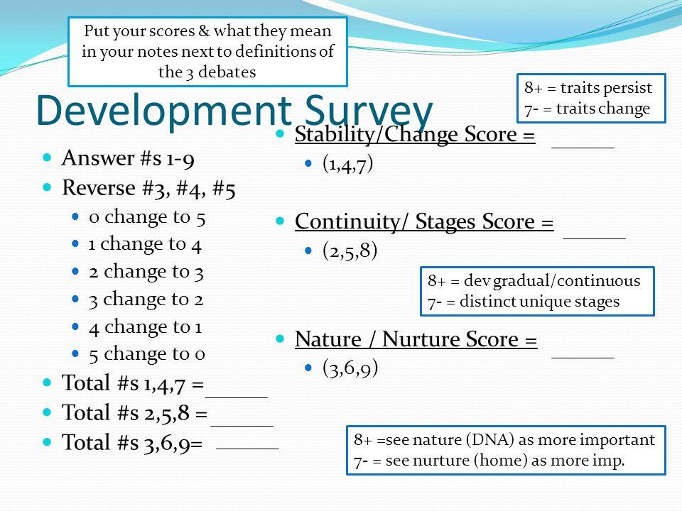 Development Survey Stability/Change Score = Answer #s 1-9