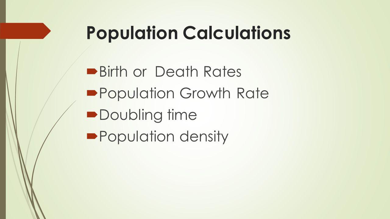 Population Calculations
