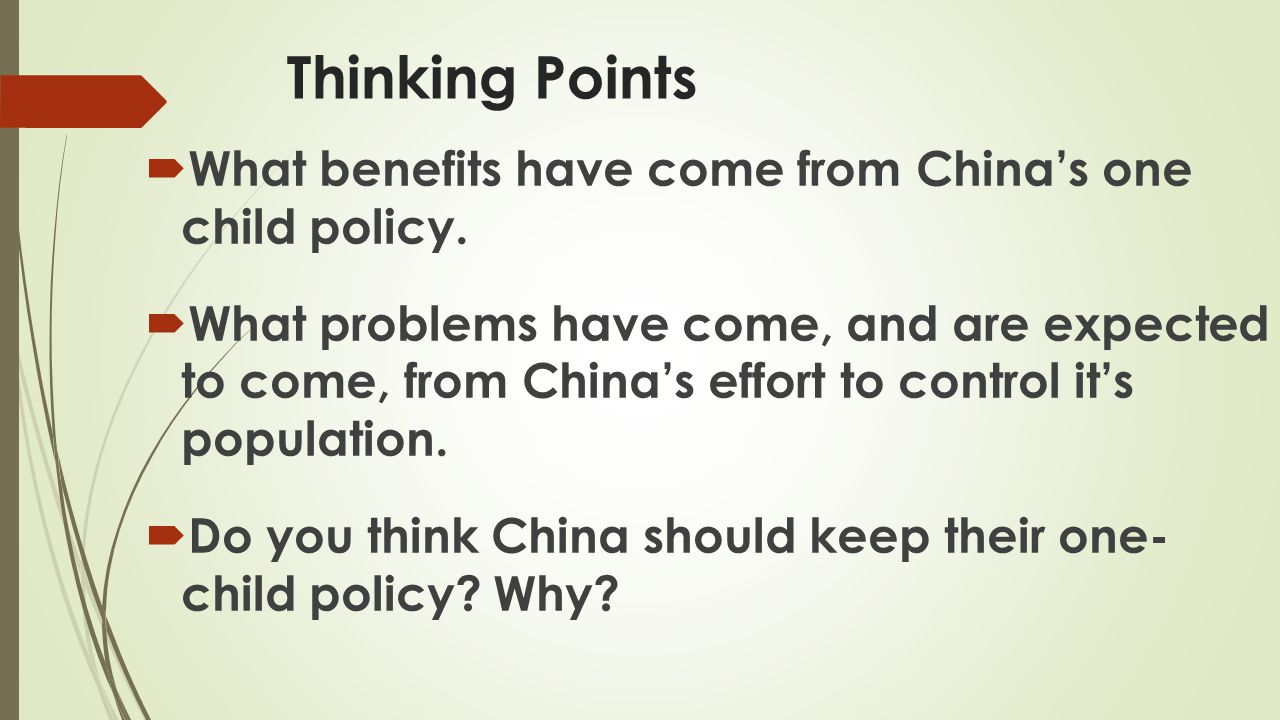 Thinking Points What benefits have come from China's one child policy.