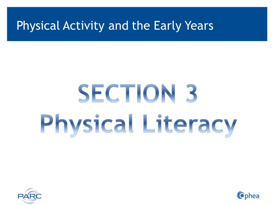 Physical Activity and the Early Years