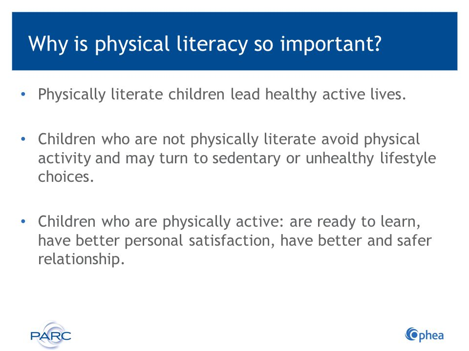 Why is physical literacy so important