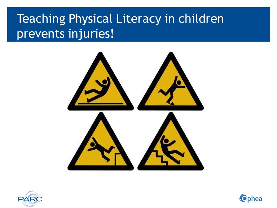 Teaching Physical Literacy in children prevents injuries!