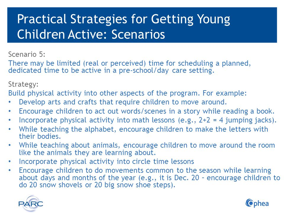 Practical Strategies for Getting Young Children Active: Scenarios