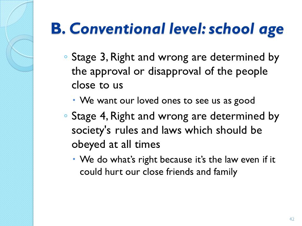 B. Conventional level: school age