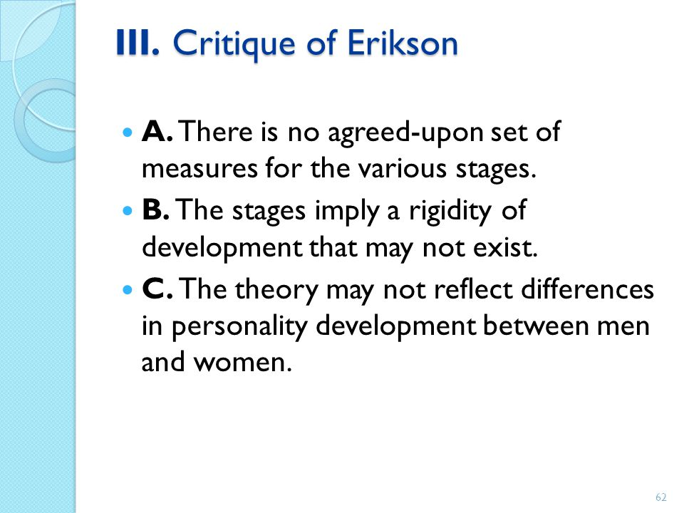 III. Critique of Erikson