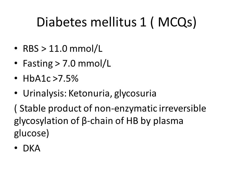 Diabetes mellitus 1 ( MCQs)