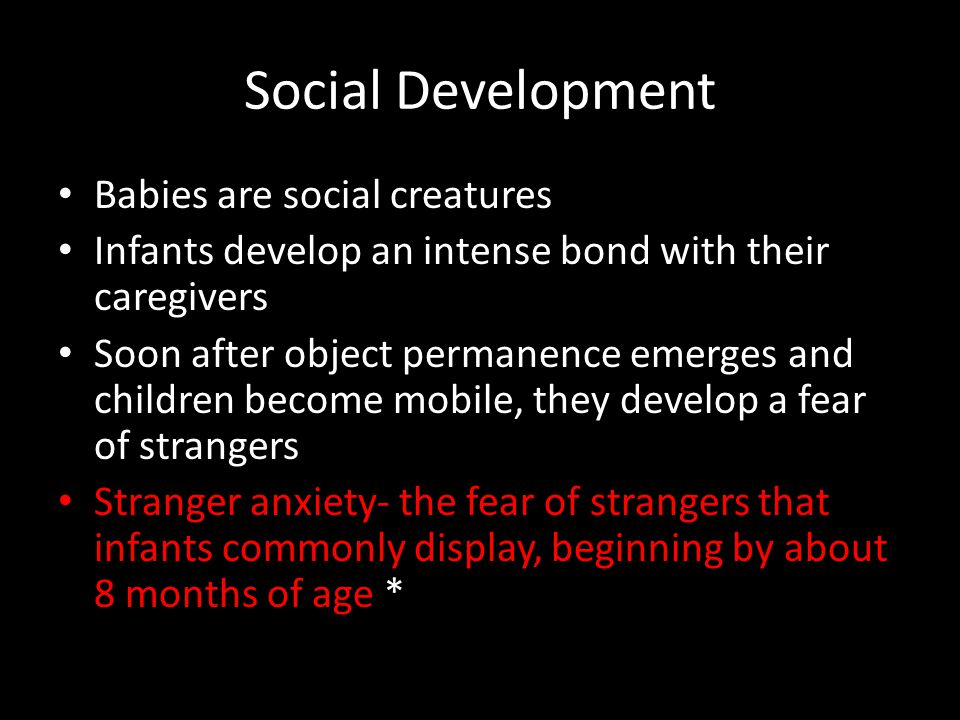 Social Development Babies are social creatures