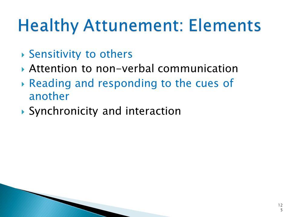 Healthy Attunement: Elements