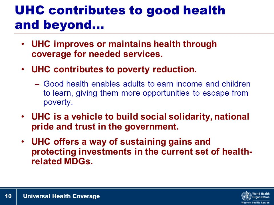UHC contributes to good health and beyond…