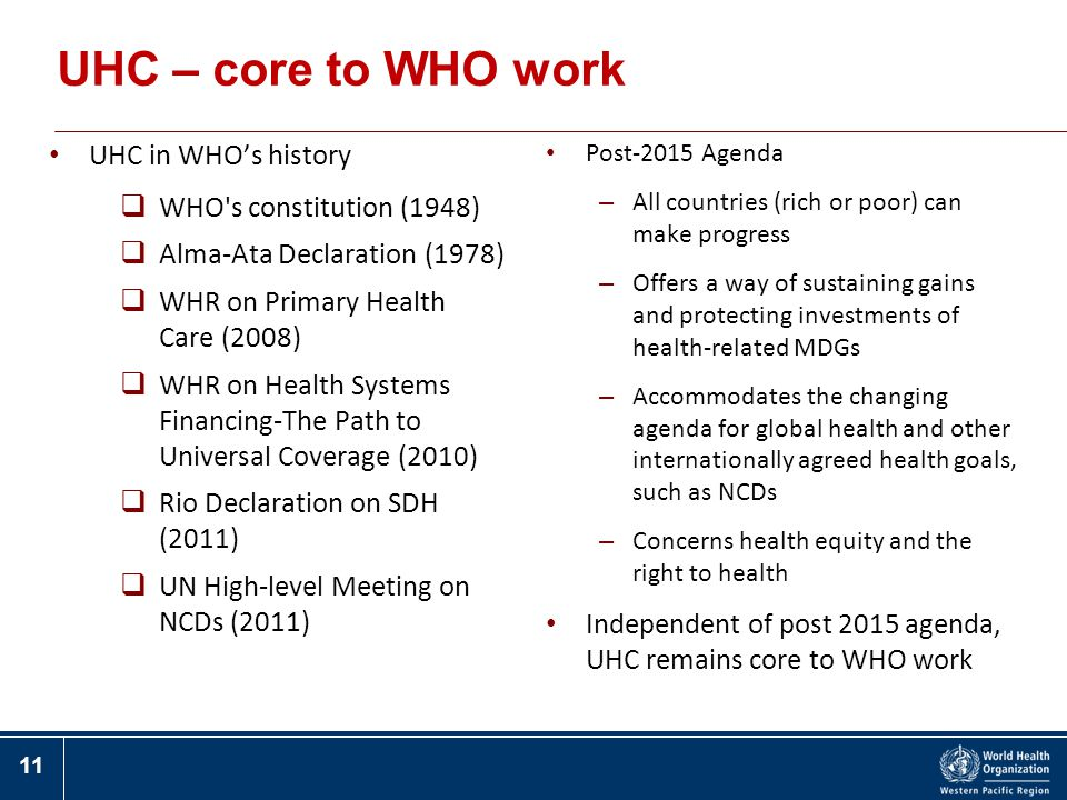 UHC – core to WHO work UHC in WHO's history WHO s constitution (1948)