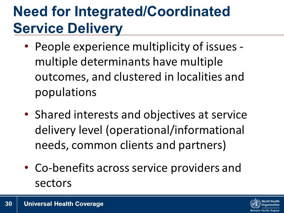 Need for Integrated/Coordinated Service Delivery