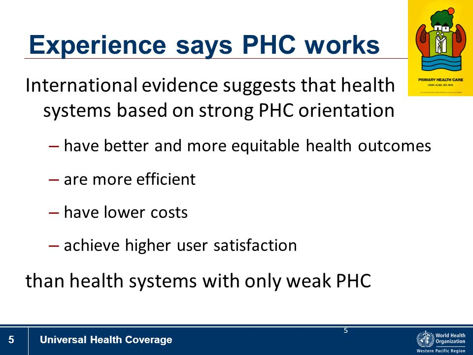 Experience says PHC works