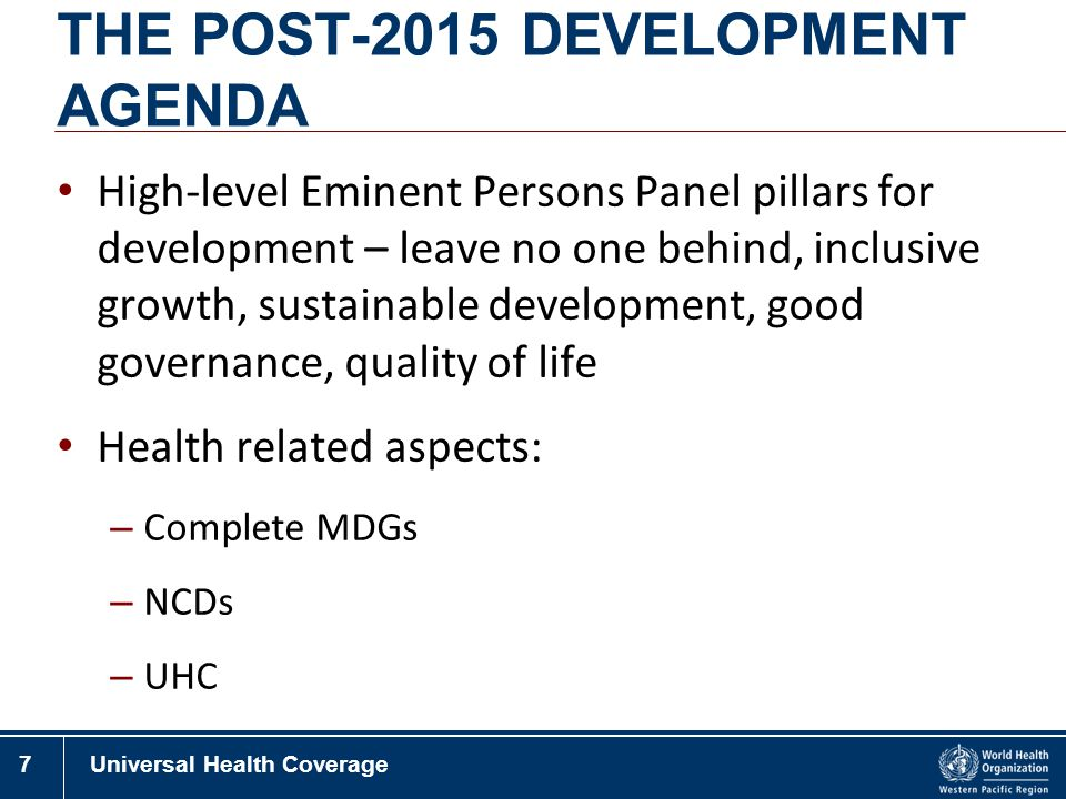 THE POST-2015 DEVELOPMENT AGENDA