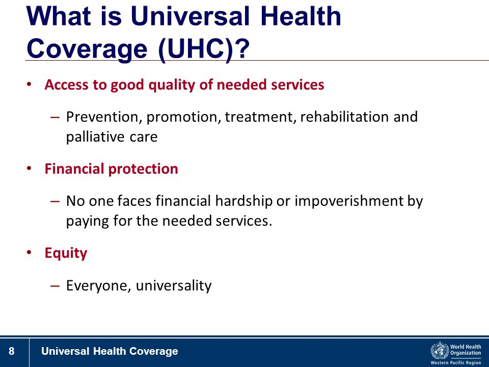 What is Universal Health Coverage (UHC)