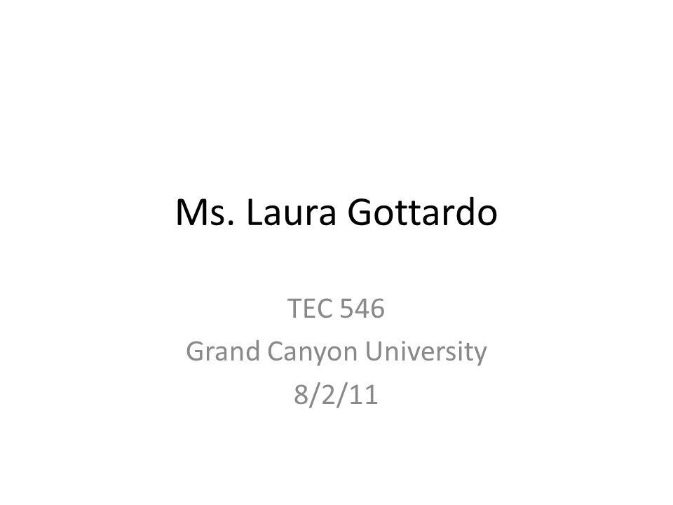 TEC 546 Grand Canyon University 8/2/11