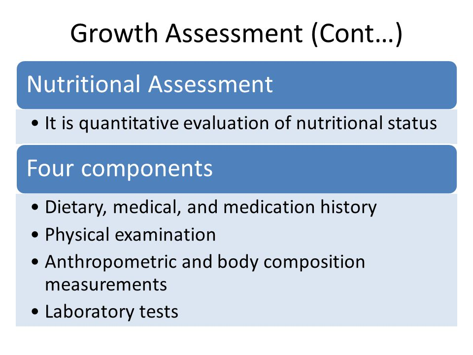 Growth Assessment (Cont…)