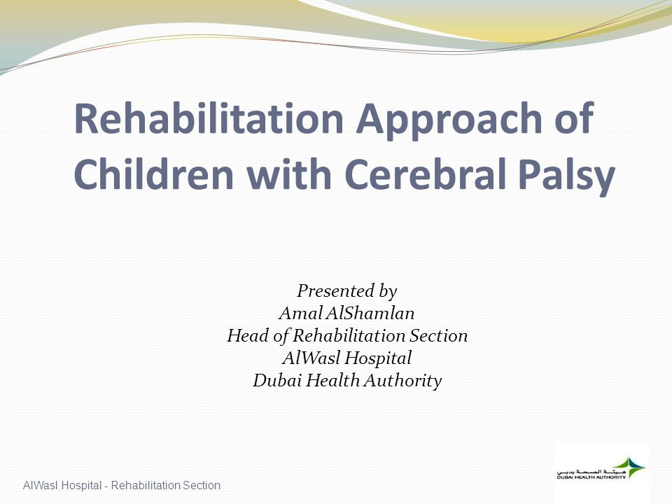 Rehabilitation Approach of Children with Cerebral Palsy