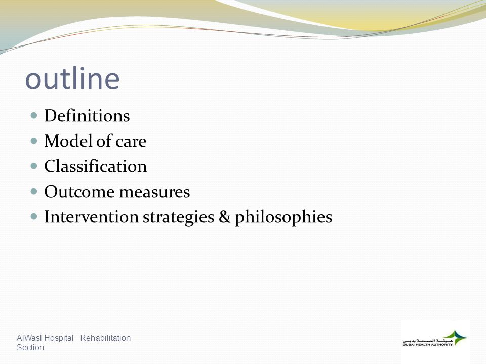 outline Definitions Model of care Classification Outcome measures