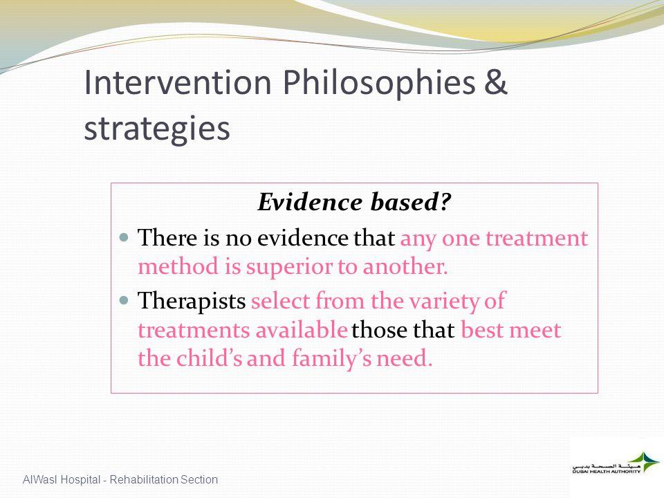 Intervention Philosophies & strategies