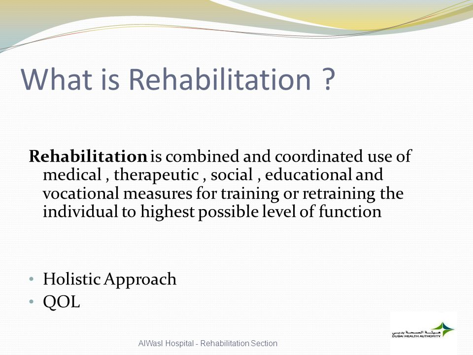 What is Rehabilitation