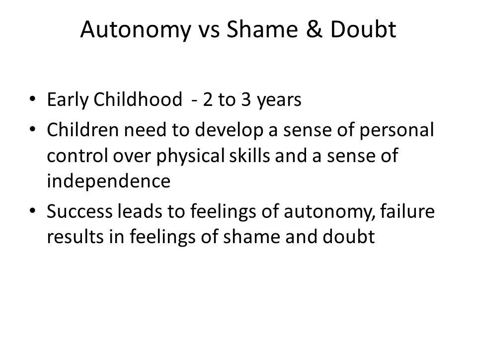 Autonomy vs Shame & Doubt