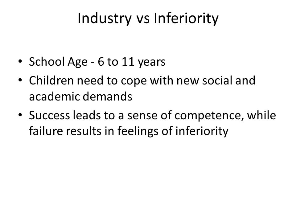 Industry vs Inferiority