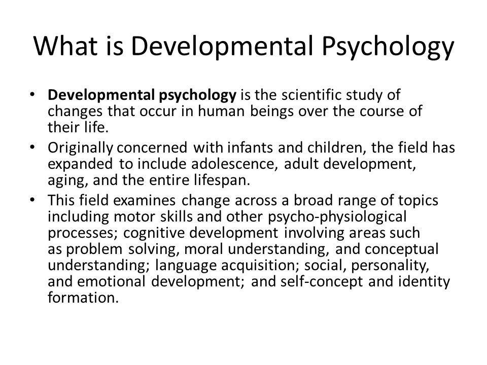 developmental psychology and safe guarding procedures Cultural contexts of development, key changes, continuity and individual differences are examined includes evaluation of selected theories, contemporary issues and practical applications this course fulfills the 300-level developmental psychology cluster requirement for psychology majors.
