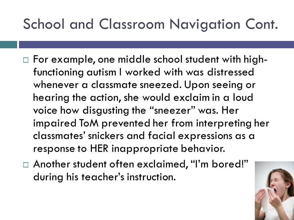School and Classroom Navigation Cont.